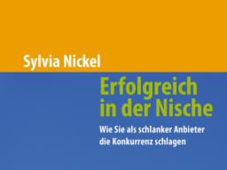 Erfolgreich in der Nische by Sylvia NiCKEL