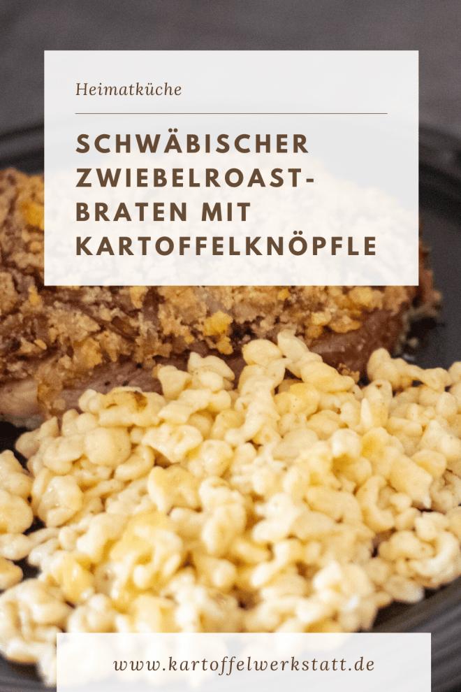 Heimatküche Zwiebelroastbraten mit Knöpfle