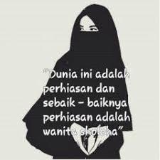 Kata-kata Muslimah tentang Wanita Sholehah Sebaik-baik Hiasan Dunia