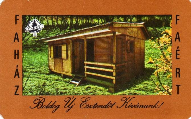 FAÉRT (vidám a nyár, saját faházban) - 1974