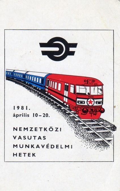 MÁV (Nemzetközi Vasutas Munkavédelmi Hetek) - 1981