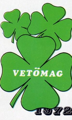 Vetőmag - 1972
