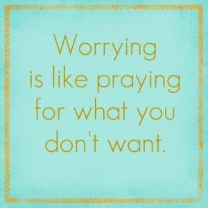 worrying-praying