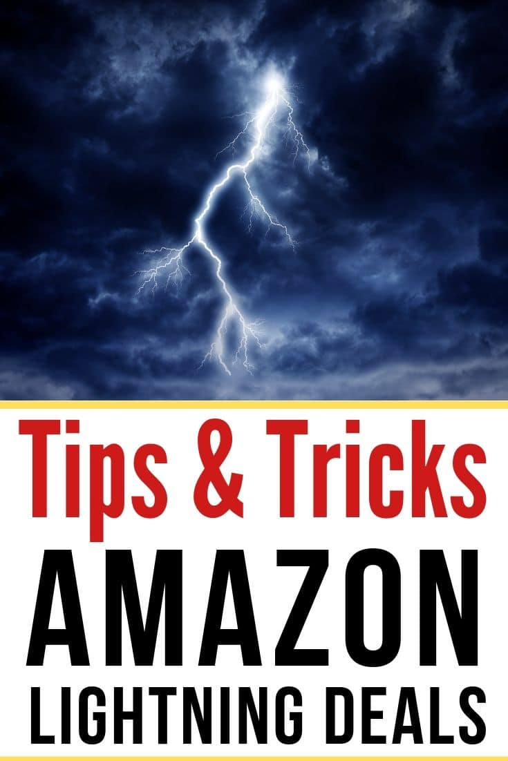 LIGHTNING AND TEXT THAT SAYS TIPS & TRICKS FOR AMAZON LIGHTNING DEALS