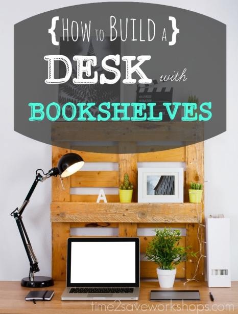 how-to-build-a-desk-with-bookshelves