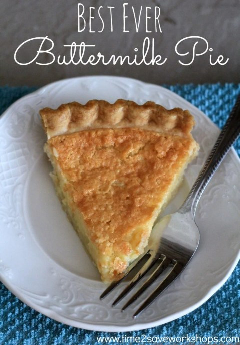 Best Buttermilk Pie Recipe on Time2saveworkshops.com