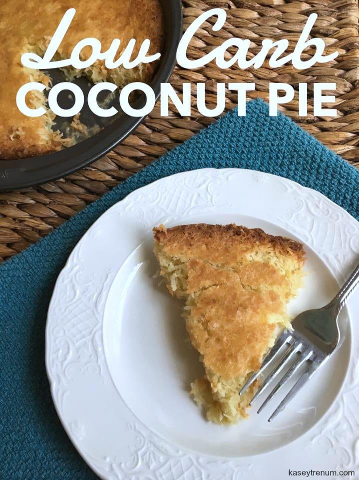 Low Carb French Coconut Pie Keto Friendly Kasey Trenum