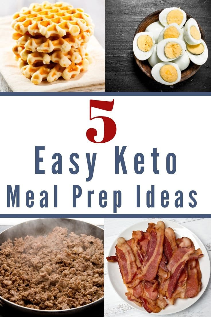 5 easy keto meal prep ideas collage of pictures