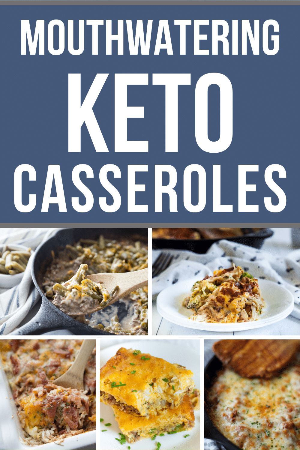 collage of Keto Casserole recipes