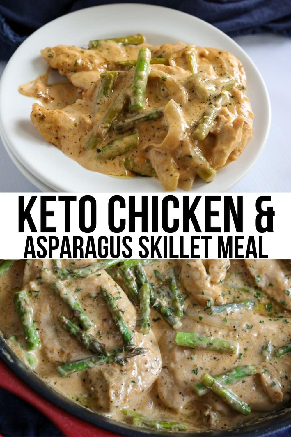 collage of two pics of chicken and asparagus one skillet meal