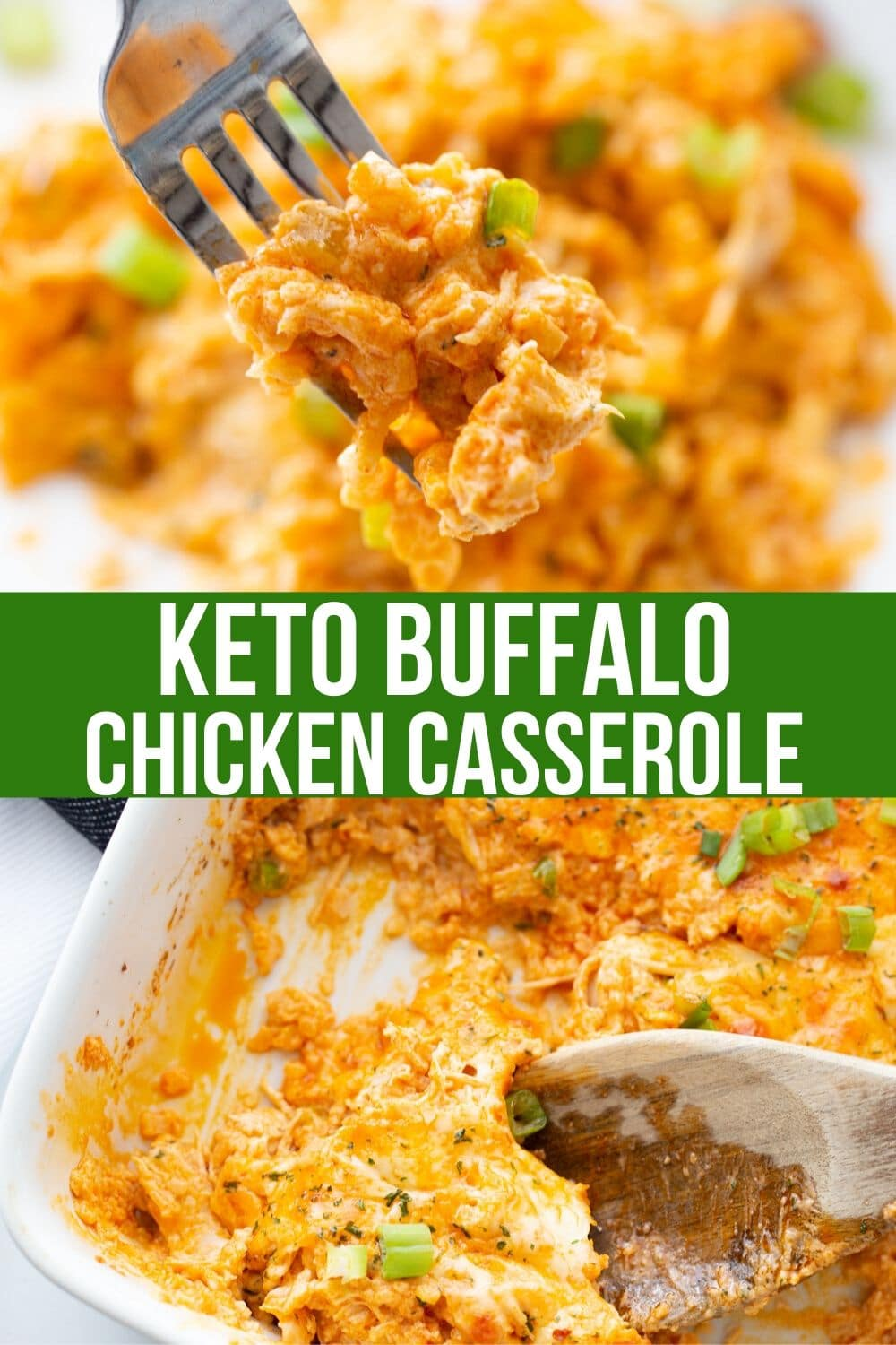 Photo collage of buffalo chicken casserole in a baking dish.