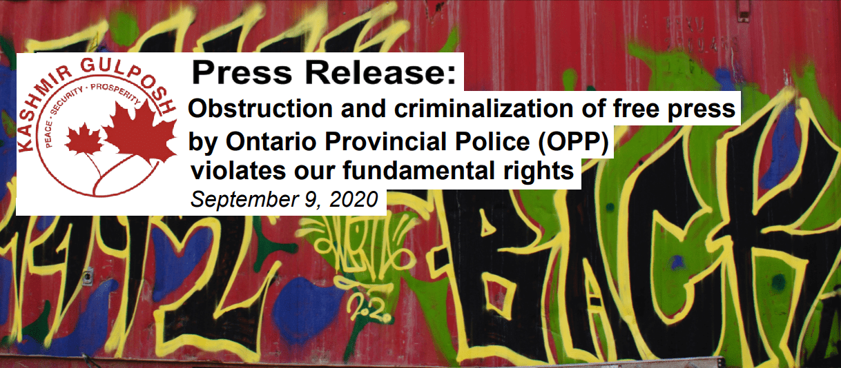 Press Release: Obstruction and criminalization of free press by Ontario Provincial Police (OPP) violates our fundamental rights