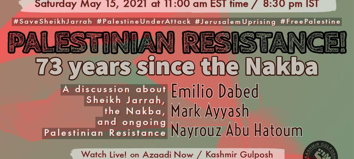 AzaadiNow: Palestinian Resistance! 73 years since the #Nakba