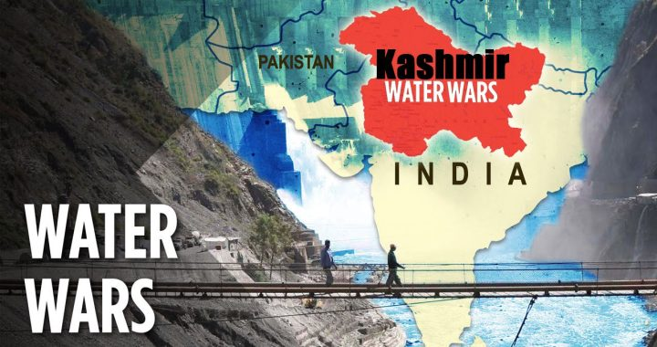 Are These Water Resources Catalyzing the Conflict in Jammu Kashmir?
