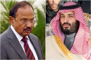 NSA Doval in Saudi Arabia, Briefs MBS On Kashmir