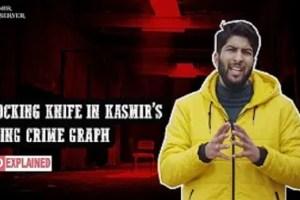 Shocking Knife In Kashmir's Rising Crime Graph