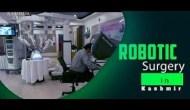 Robotic Surgery in Kashmir