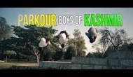 Parkour Boys of Kashmir