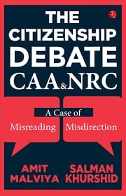 Khurshid, Malviya take on CAA debate in new book