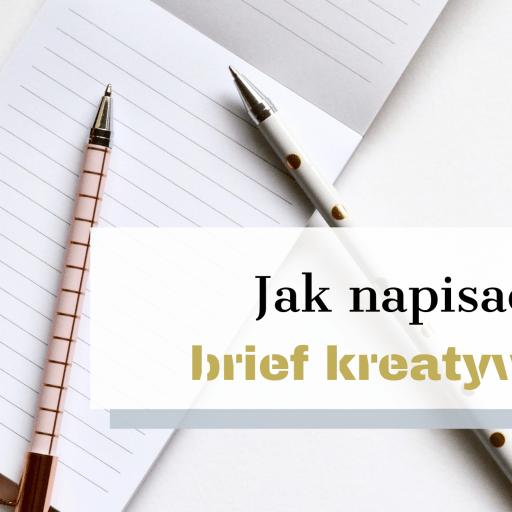 jak napisać brief kreatywny