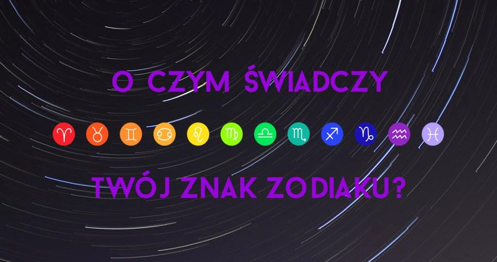 astrokalendarz_charakterystyka_znakow_zodiaku