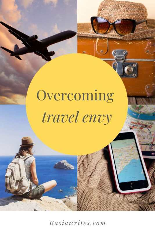 When travel envy rears its ugly head   kasiawrites cultural travel