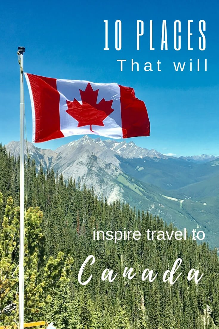 10 Places to visit when you travel to Canada | kasiawrites
