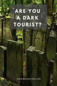 are you a dark tourist