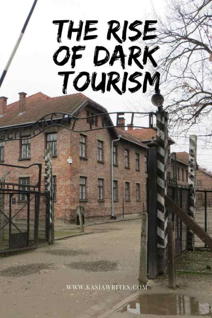 rise of dark tourism