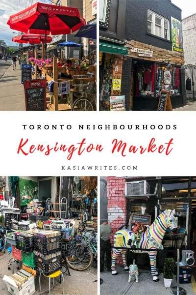 Kensington Market: meet Toronto's most unique neighbourhood   kasiawrites cultural travel