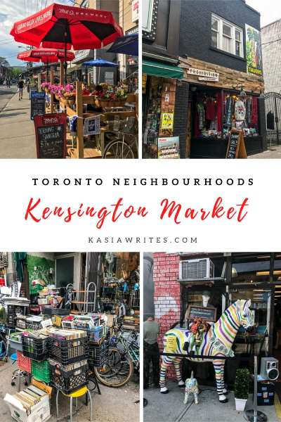 Kensington Market: meet Toronto's most unique neighbourhood | kasiawrites