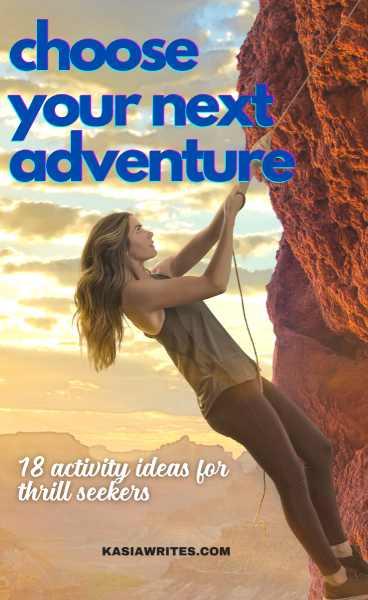 Adrenaline adventures: 18 thrilling activities for your bucket list   kasiawrites cultural travel