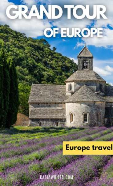 What was the Grand Tour of Europe and how to recreate it, 21st-century edition | kasiawrites cultural travel