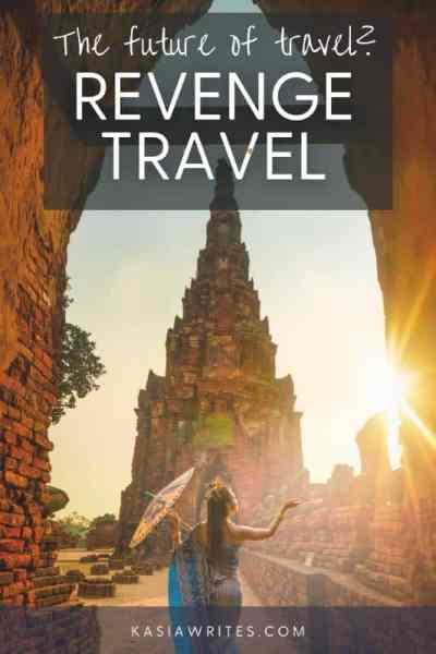 Revenge travel how we'll travel post pandemic