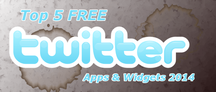 Best Free Twitter Apps and Widgets 2014