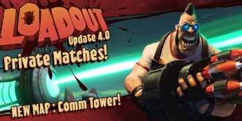 Loadout 4.0 Patch Notes