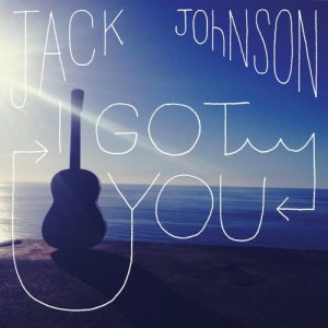 I-Got-You-Jack-Johnson