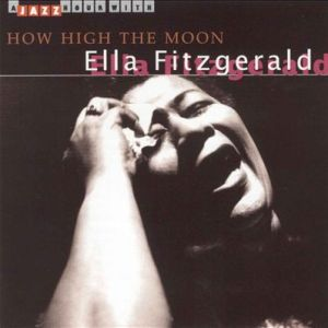 how-high-the-moon-ella-fitzgerald