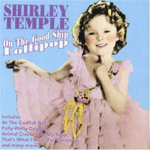 Shirley-Temple-on-the-good-ship-of-lollipop