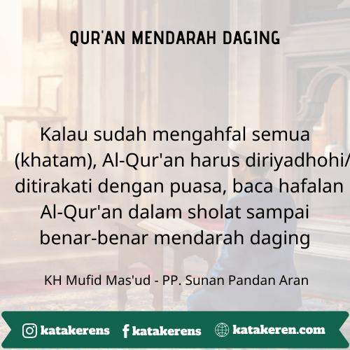 Kiat Agar Qur'an Mendarah Daging 3