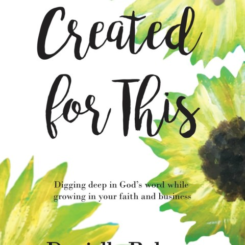 Created for This: Daily Devotional by Danielle Roberts