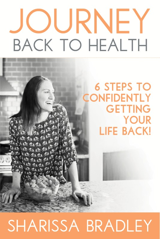 Journey Back to Health: Six Steps to Confidently Getting Your Life Back