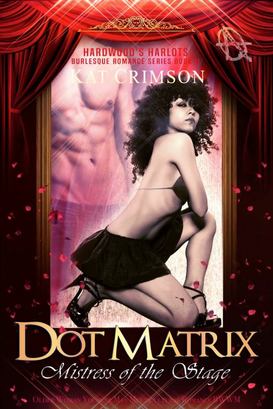 Dot Matrix: Mistress of the Stage: Older Woman Younger Man Multicultural Romance BWWM