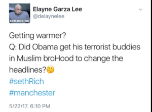 twitter tweet obama muslim brotherhood seth rich manchester