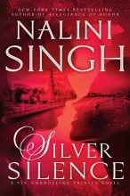 Silver Silence by Nalini Singh cover to cover book blog kat snark