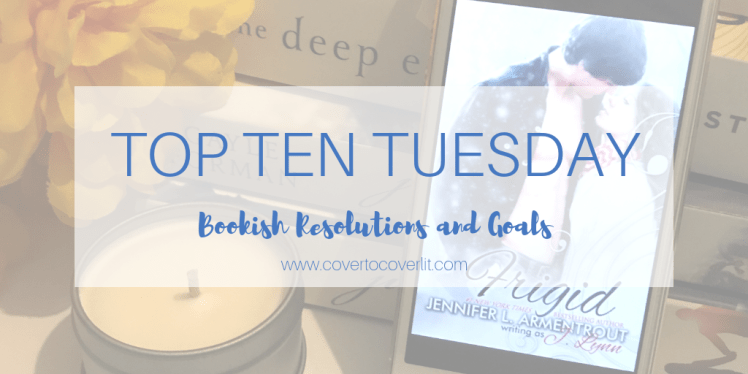 2019 Resolutions and Goals Cover to Cover Book blog kat snark top ten