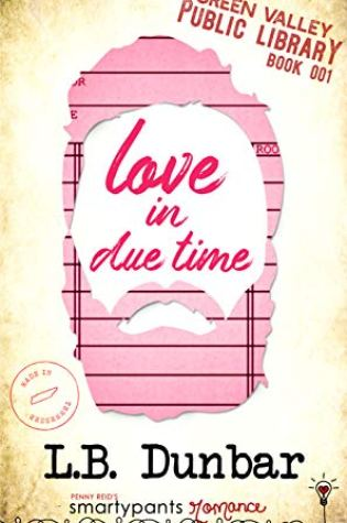 ARC Review: Love in Due Time by LB Dunbar