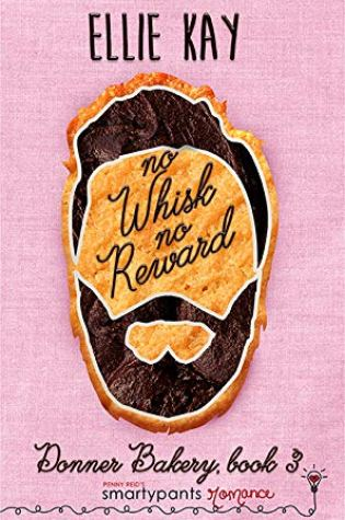 ARC Review: No Whisk, No Reward by Ellie Kay