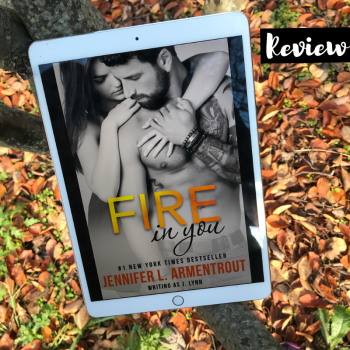 Review: Fire in You by Jennifer L. Armentrout