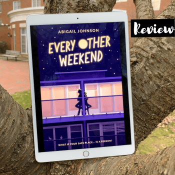 ARC Review: Every Other Weekend by Abigail Johnson
